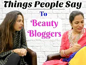 Things People Say To BEAUTY BLOGGERS | Shruti Arjun Anand