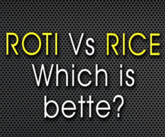 Roti vs Rice: Which is better for your health?   Guru Mann   Health And Fitness