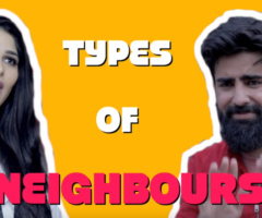 TYPES OF NEIGHBOURS | RishhSome